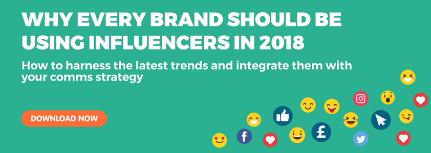 Why every brand should be using influencers in 2018