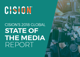 Cision's 2018 State of the Media report