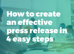 How to write a press release in four easy steps